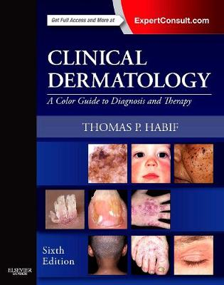 Clinical Dermatology: A Color Guide to Diagnosis and Therapy (Hardback)