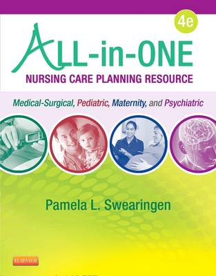 All-in-One Nursing Care Planning Resource: Medical-Surgical, Pediatric, Maternity, and Psychiatric-Mental Health (Paperback)
