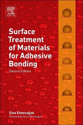 Surface Treatment of Materials for Adhesive Bonding (Hardback)