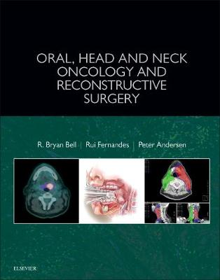 Oral, Head and Neck Oncology and Reconstructive Surgery (Hardback)