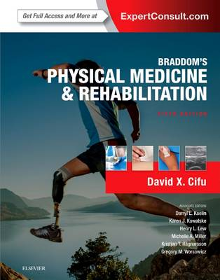 Braddom's Physical Medicine and Rehabilitation (Hardback)