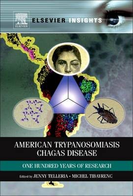 American Trypanosomiasis: Chagas Disease One Hundred Years of Research (Paperback)