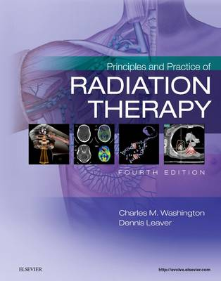 Principles and Practice of Radiation Therapy (Hardback)