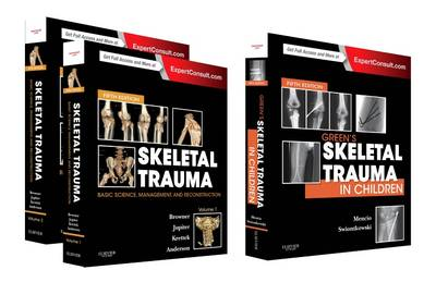 Skeletal Trauma (2-Volume) and Green's Skeletal Trauma in Children Package (Hardback)