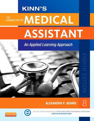 Kinn's the Administrative Medical Assistant with ICD-10 Supplement: An Applied Learning Approach (Paperback)