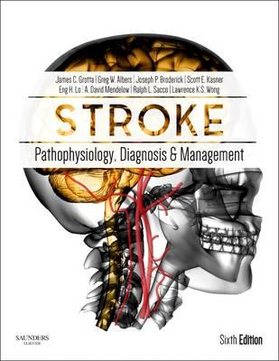 Stroke: Pathophysiology, Diagnosis, and Management (Hardback)