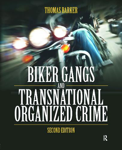 Biker Gangs and Transnational Organized Crime (Paperback)