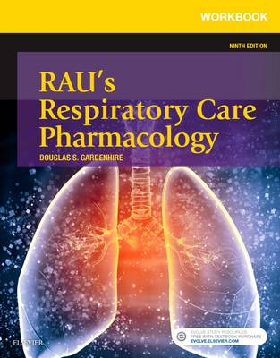 Workbook for Rau's Respiratory Care Pharmacology (Paperback)