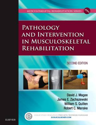 Pathology and Intervention in Musculoskeletal Rehabilitation (Hardback)