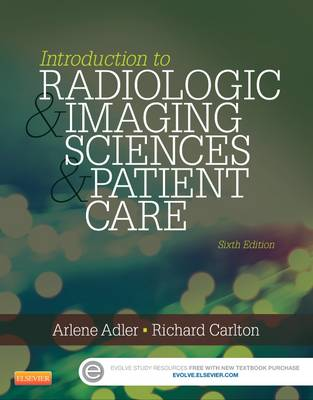 Introduction to Radiologic and Imaging Sciences and Patient Care (Paperback)