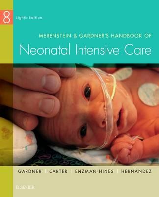 Merenstein & Gardner's Handbook of Neonatal Intensive Care (Paperback)