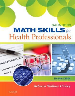 Saunders Math Skills for Health Professionals (Spiral bound)