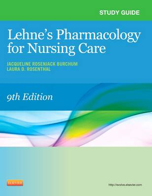 Study Guide for Lehne's Pharmacology for Nursing Care (Paperback)