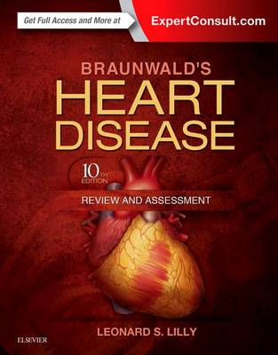 Braunwald's Heart Disease Review and Assessment - Companion to Braunwald's Heart Disease (Paperback)