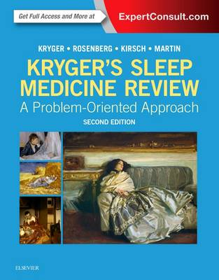 Kryger's Sleep Medicine Review: A Problem-Oriented Approach (Paperback)