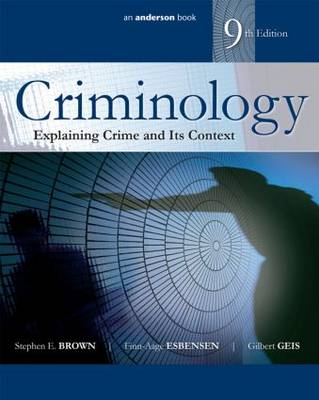 Criminology: Explaining Crime and Its Context (Paperback)