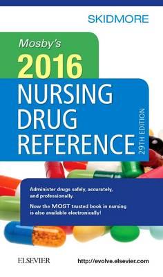 Mosby's 2016 Nursing Drug Reference - Skidmore Nursing Drug Reference (Paperback)