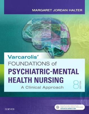 Varcarolis' Foundations of Psychiatric-Mental Health Nursing: A Clinical Approach (Paperback)