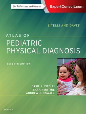 Zitelli and Davis' Atlas of Pediatric Physical Diagnosis (Hardback)