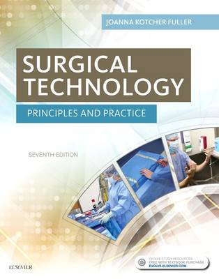 Surgical Technology: Principles and Practice (Hardback)