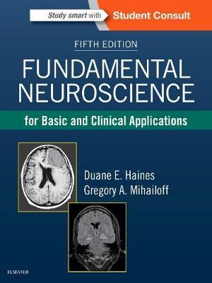 Fundamental Neuroscience for Basic and Clinical Applications (Hardback)