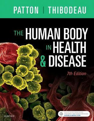 The Human Body in Health & Disease - Hardcover (Hardback)