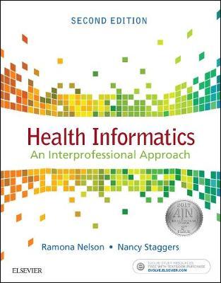 Health Informatics: An Interprofessional Approach (Paperback)