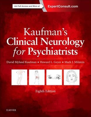 Kaufman's Clinical Neurology for Psychiatrists - Major Problems in Neurology (Hardback)