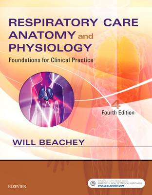 Respiratory Care Anatomy and Physiology: Foundations for Clinical Practice (Paperback)