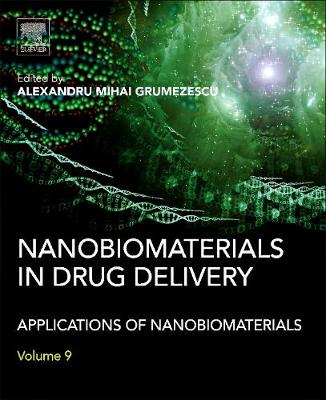 Nanobiomaterials in Drug Delivery: Applications of Nanobiomaterials (Hardback)