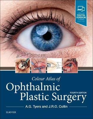 Colour Atlas of Ophthalmic Plastic Surgery (Hardback)