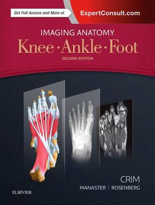Imaging Anatomy: Knee, Ankle, Foot (Hardback)