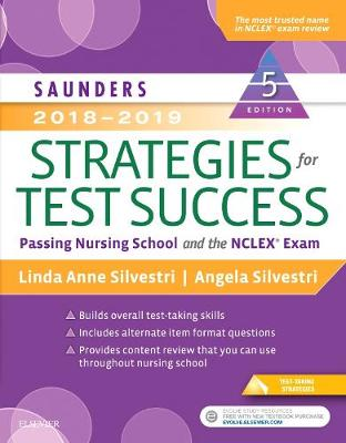 Saunders 2018-2019 Strategies for Test Success: Passing Nursing School and the NCLEX Exam (Paperback)
