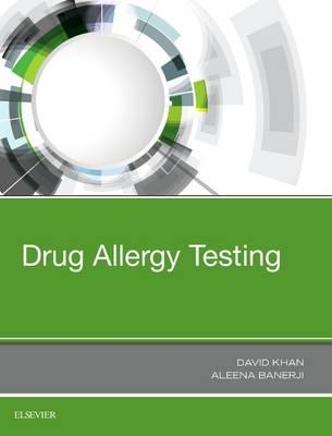 Drug Allergy Testing (Hardback)