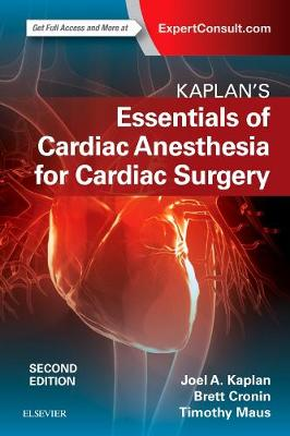 Kaplan's Essentials of Cardiac Anesthesia (Paperback)