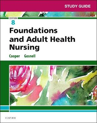 Study Guide for Foundations and Adult Health Nursing (Paperback)