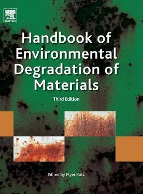 Handbook of Environmental Degradation of Materials (Hardback)
