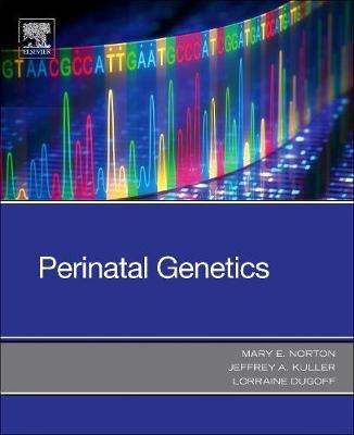 Perinatal Genetics (Paperback)