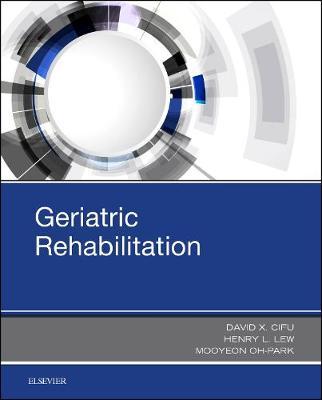 Geriatric Rehabilitation (Hardback)