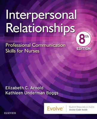 Interpersonal Relationships: Professional Communication Skills for Nurses (Paperback)