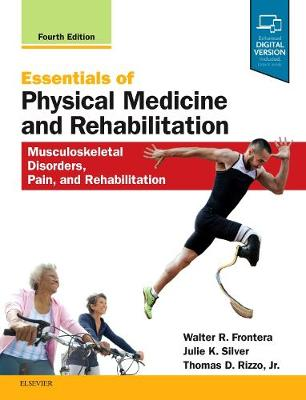Essentials of Physical Medicine and Rehabilitation: Musculoskeletal Disorders, Pain, and Rehabilitation (Hardback)