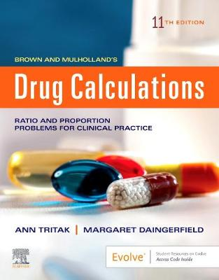 Drug Calculations: Ratio and Proportion Problems for Clinical Practice, (Paperback)
