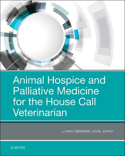Animal Hospice and Palliative Medicine for the House Call Vet (Paperback)