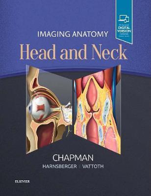 Imaging Anatomy: Head and Neck (Hardback)