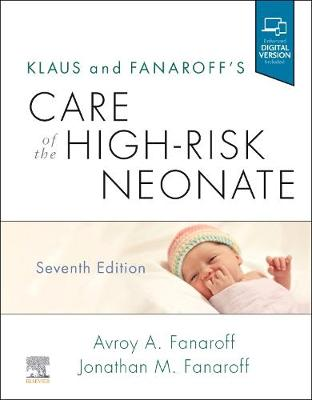 Klaus and Fanaroff's Care of the High-Risk Neonate (Hardback)