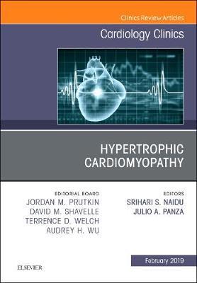 Hypertrophic Cardiomyopathy, An Issue of Cardiology Clinics - The Clinics: Internal Medicine 37-1 (Hardback)