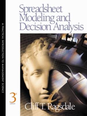 Spreadsheet Modeling and Decision Analysis: Practical Introduction to Management Science (Hardback)