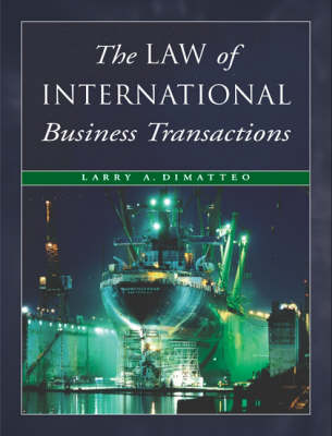 The Law of International Business Transactions (Hardback)