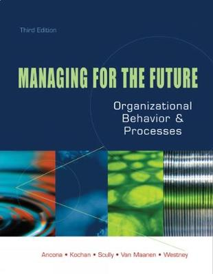 Managing for the Future: Organizational Behavior and Processes (Paperback)