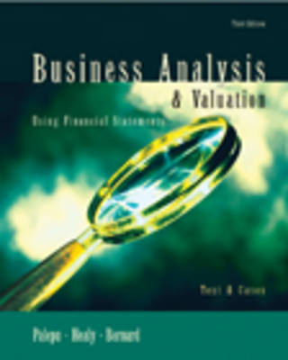 Business Analysis and Valuation Using Financial Statements: Text and Cases (Hardback)